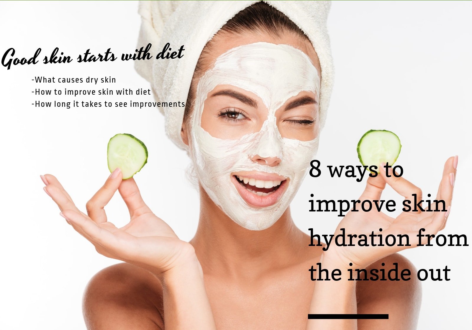 foods which help moisturize the skin