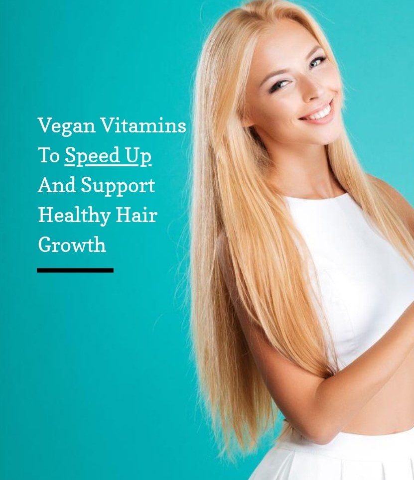 list of vegan vitamins for hair growth